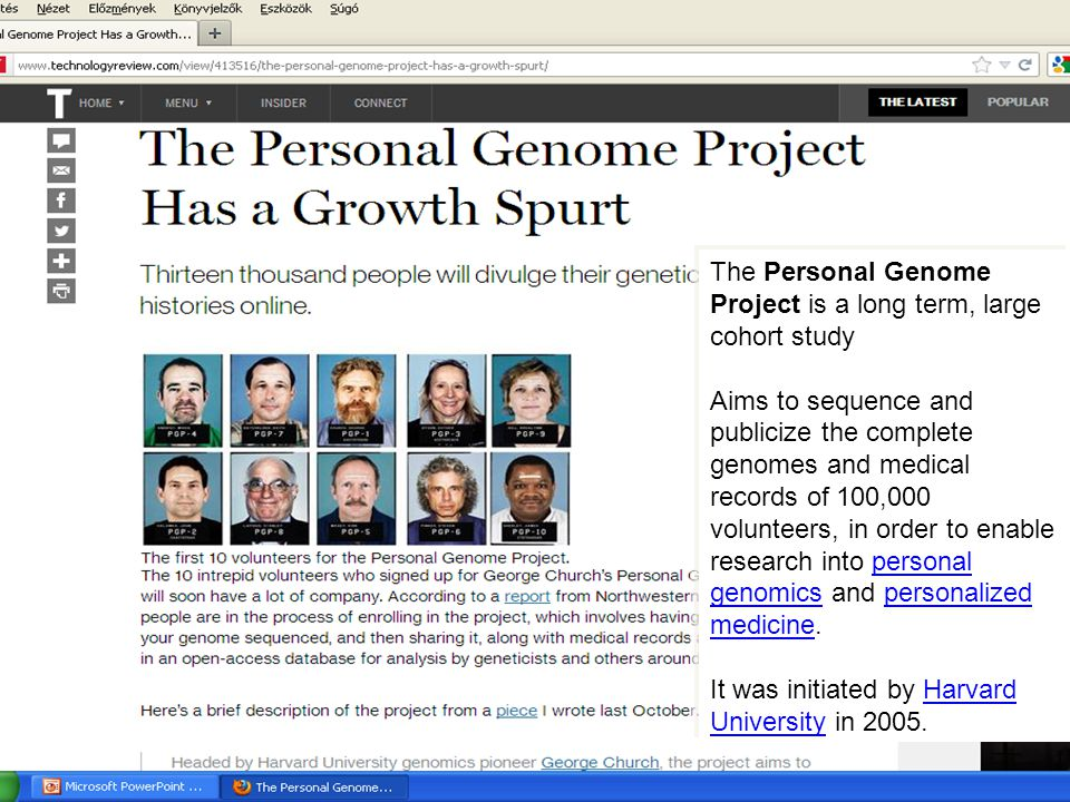 The Personal Genome Project is a long term, large cohort study