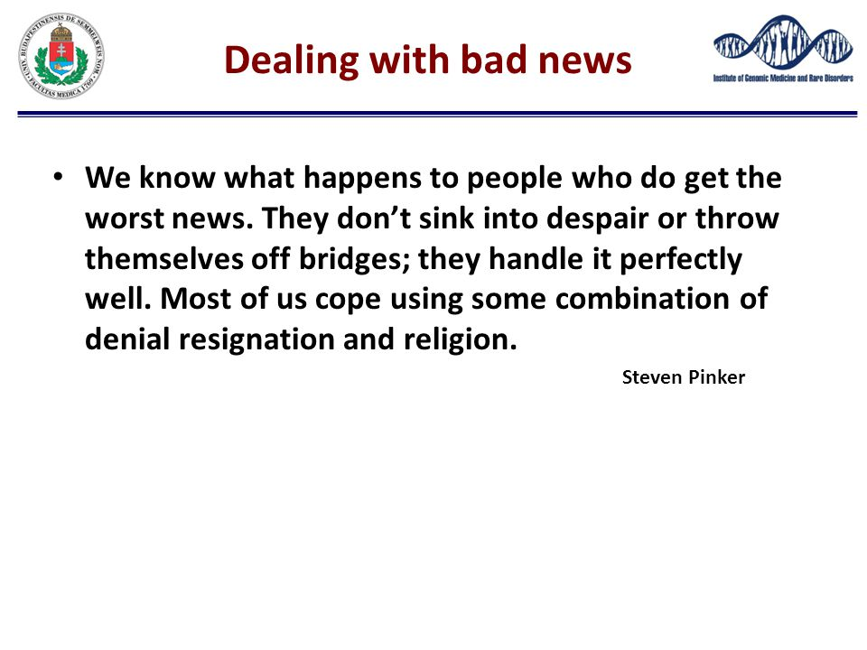 Dealing with bad news