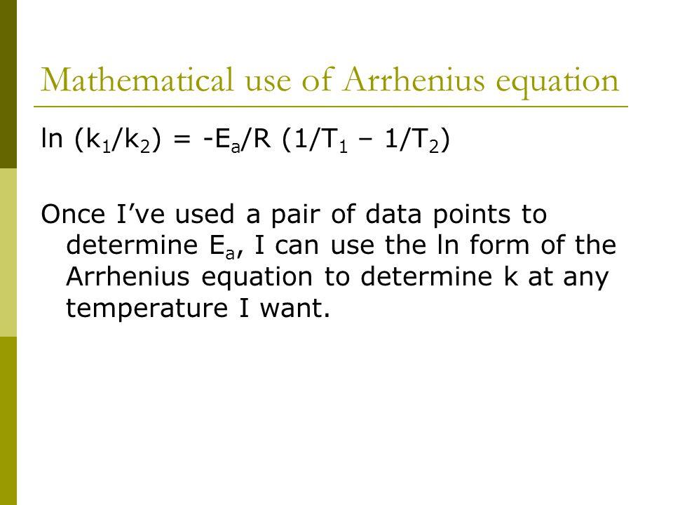 Mathematical use of Arrhenius equation