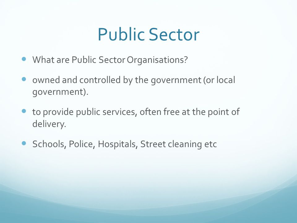 Public Sector What are Public Sector Organisations