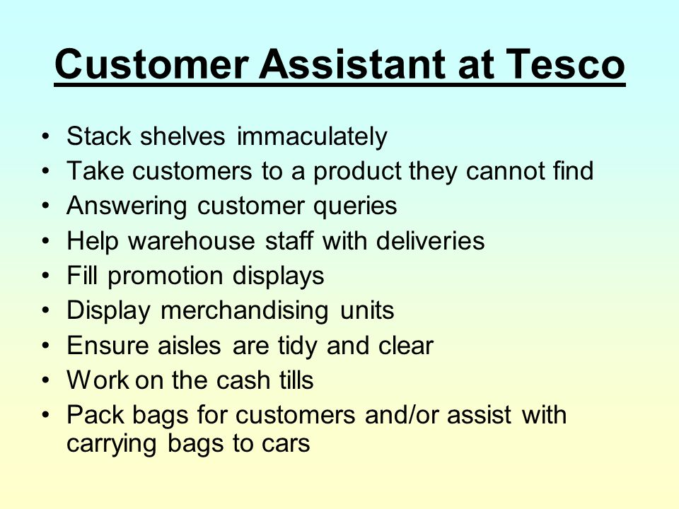 Customer Assistant at Tesco