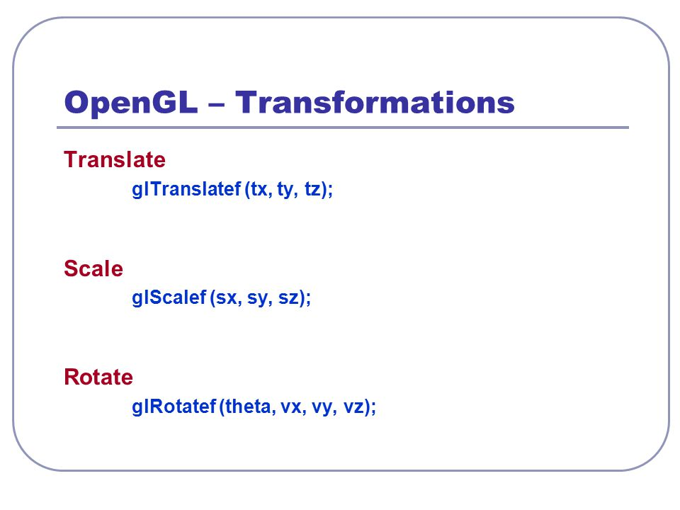 OpenGL – Transformations