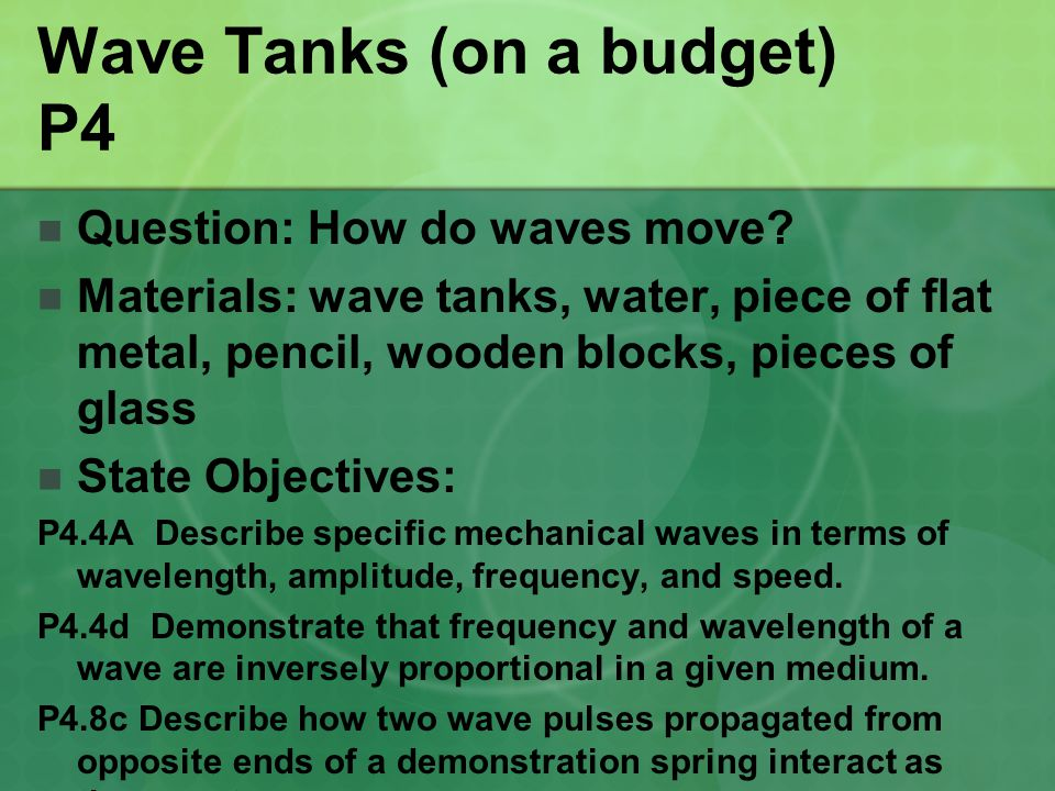 Wave Tanks (on a budget) P4