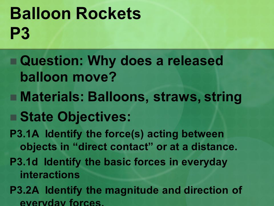 Balloon Rockets P3 Question: Why does a released balloon move