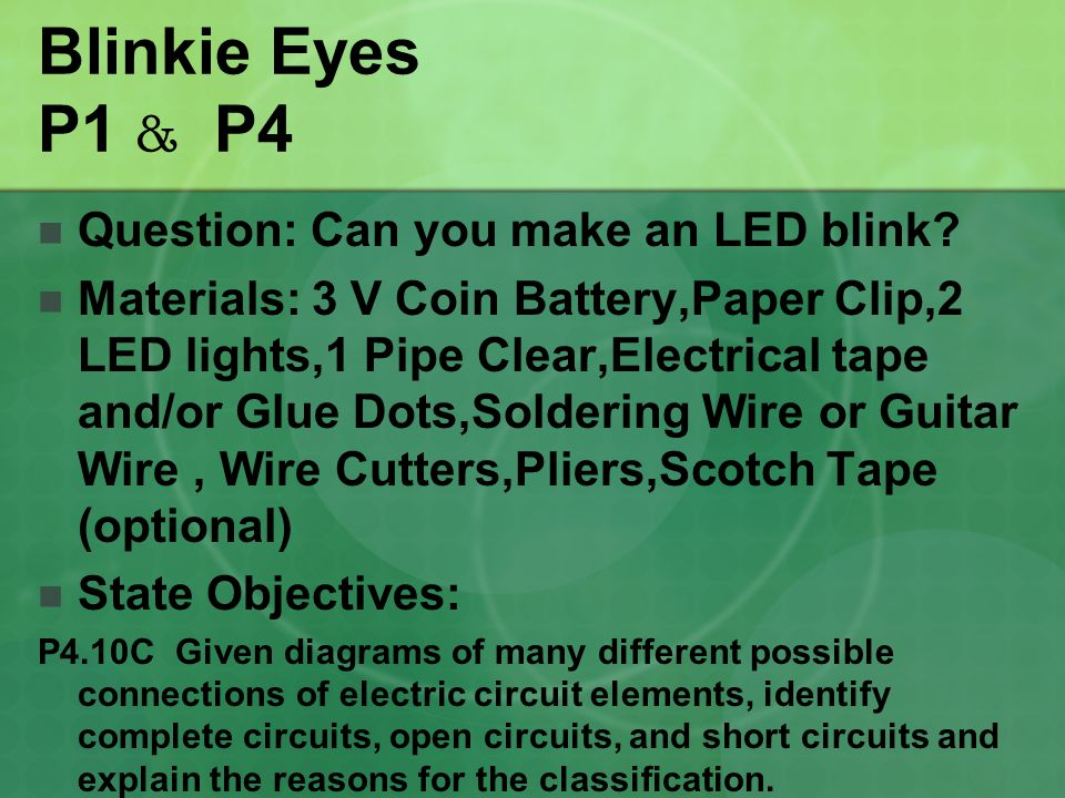 Blinkie Eyes P1 & P4 Question: Can you make an LED blink