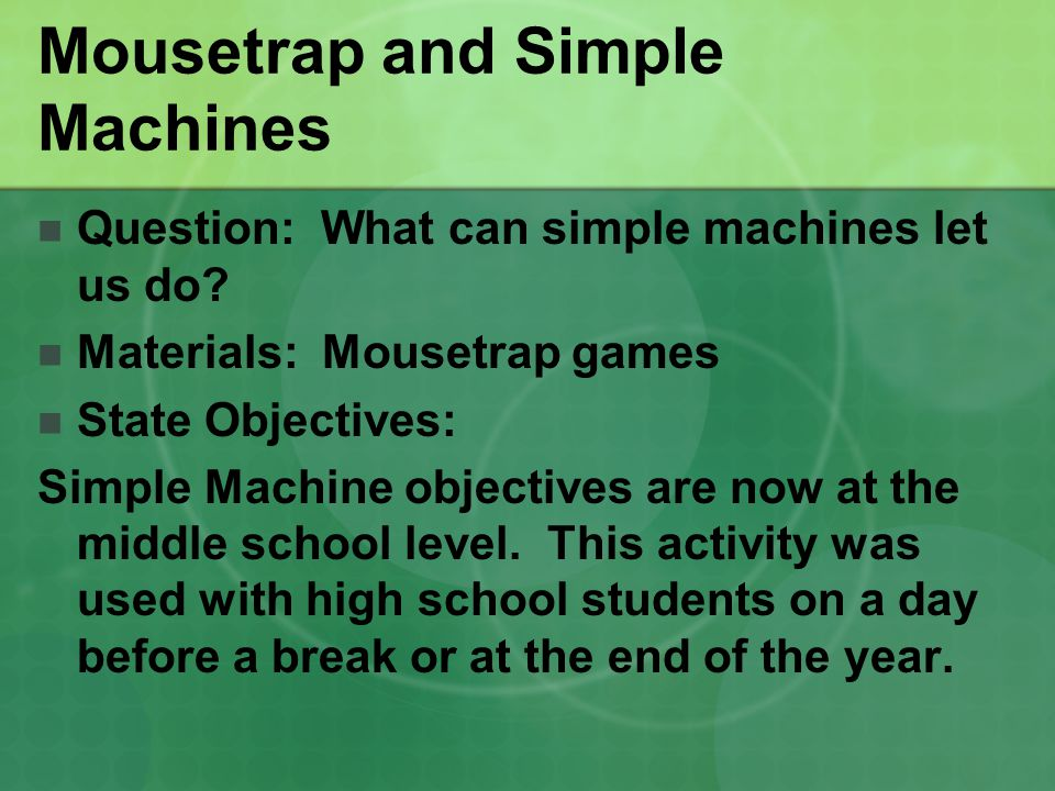 Mousetrap and Simple Machines
