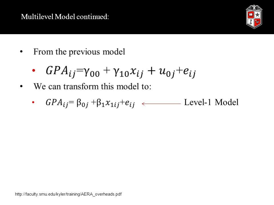 Multilevel Model continued: