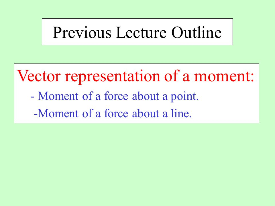 Previous Lecture Outline