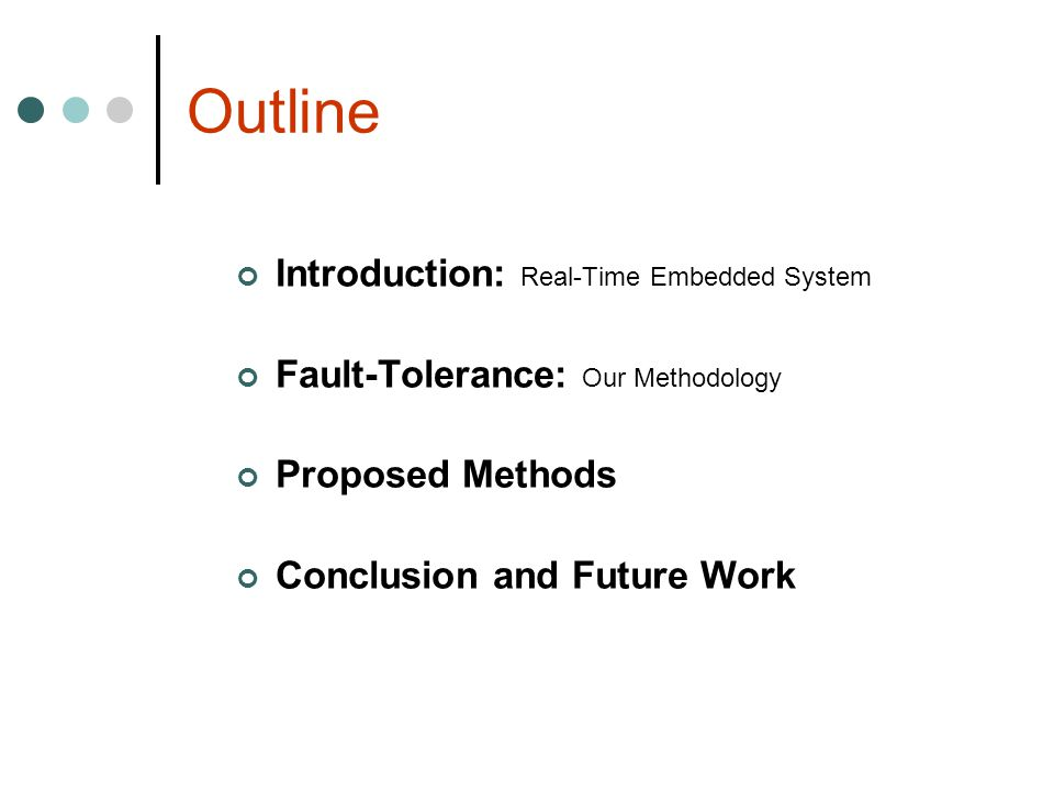Outline Introduction: Real-Time Embedded System