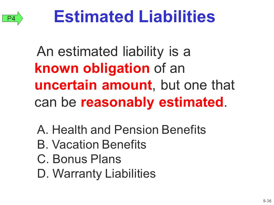 Estimated Liabilities
