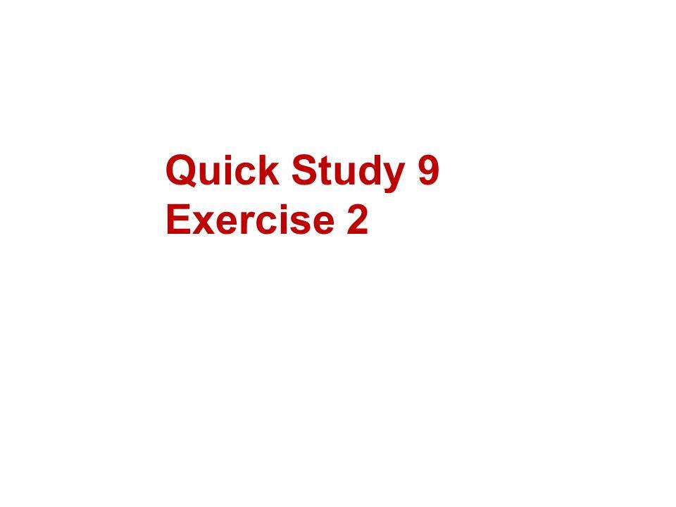 Quick Study 9 Exercise 2