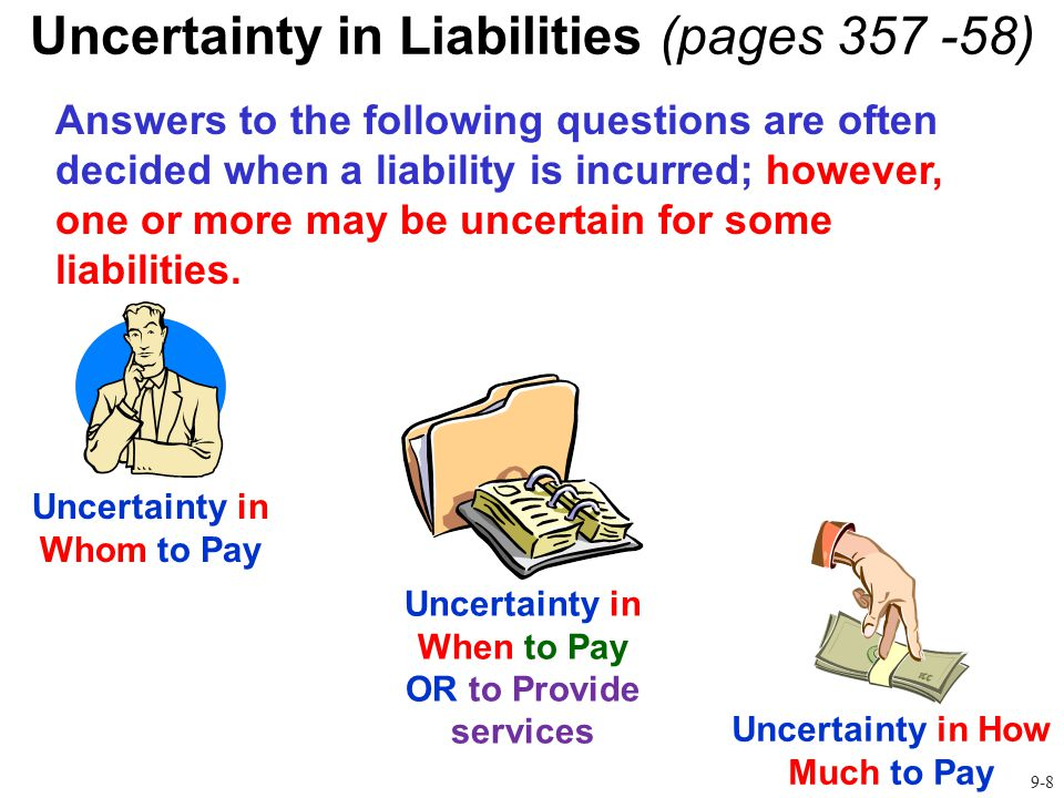 Uncertainty in Liabilities (pages 357 -58)