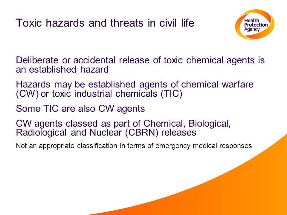 Toxic hazards and threats in civil life