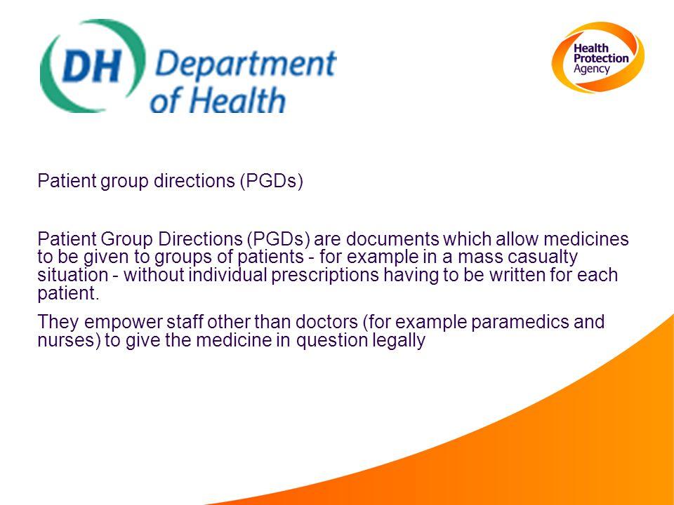 Patient group directions (PGDs)