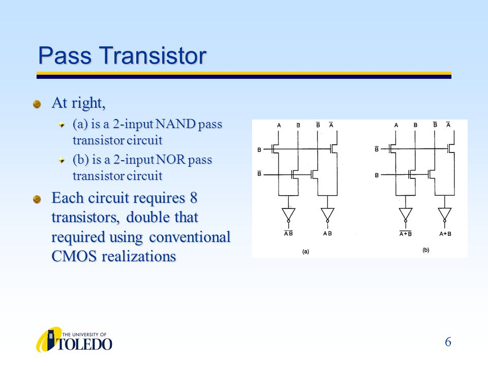 Pass Transistor At right,