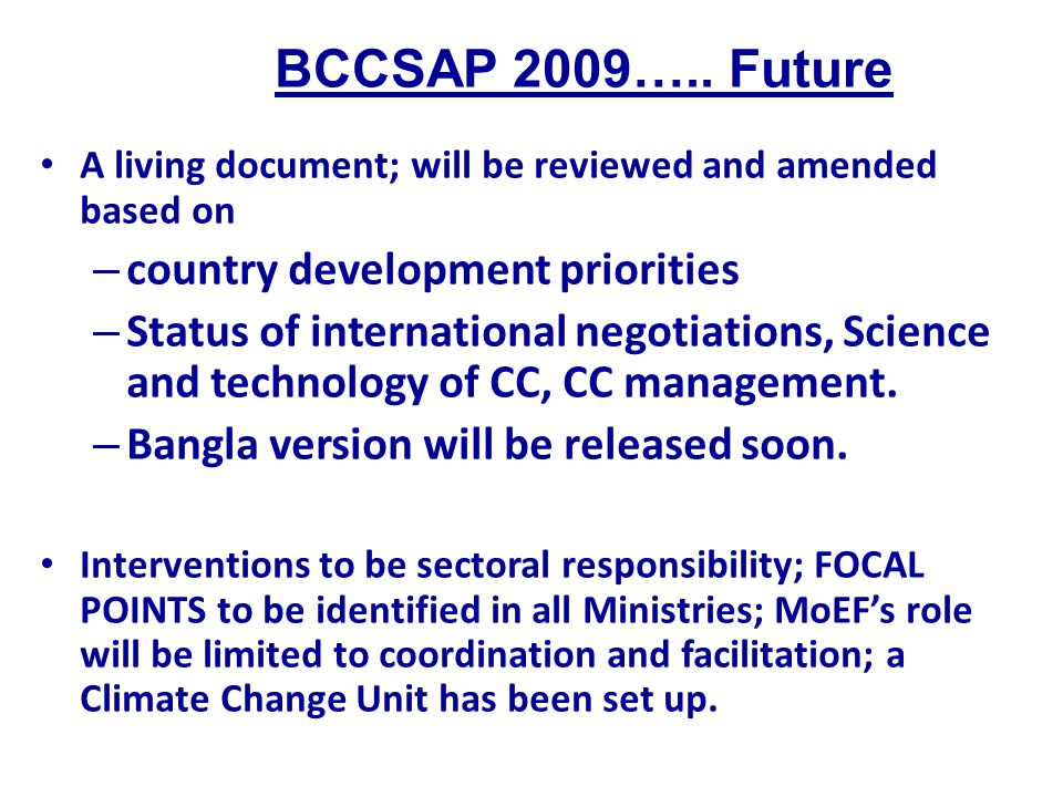 BCCSAP 2009….. Future country development priorities