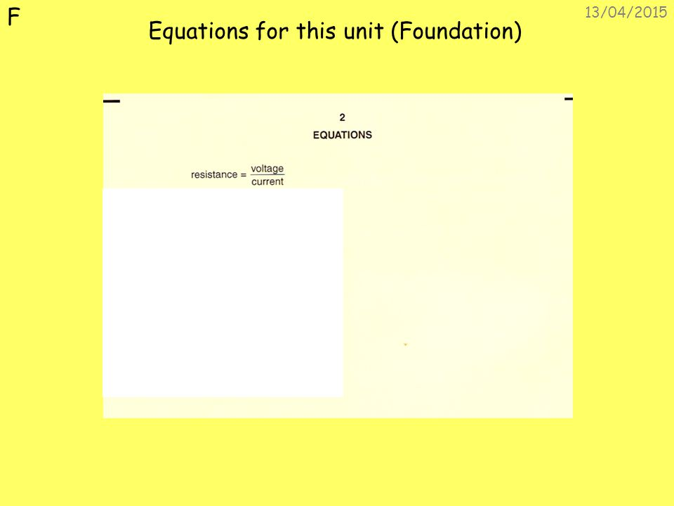 Equations for this unit (Foundation)