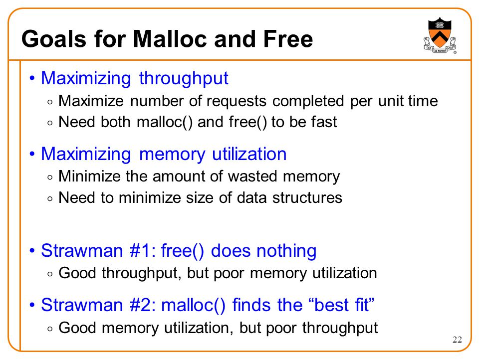 Goals for Malloc and Free