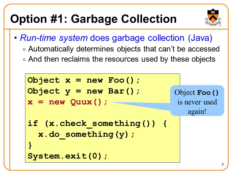 Option #1: Garbage Collection