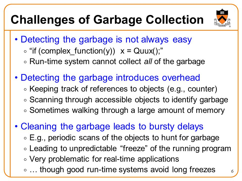 Challenges of Garbage Collection