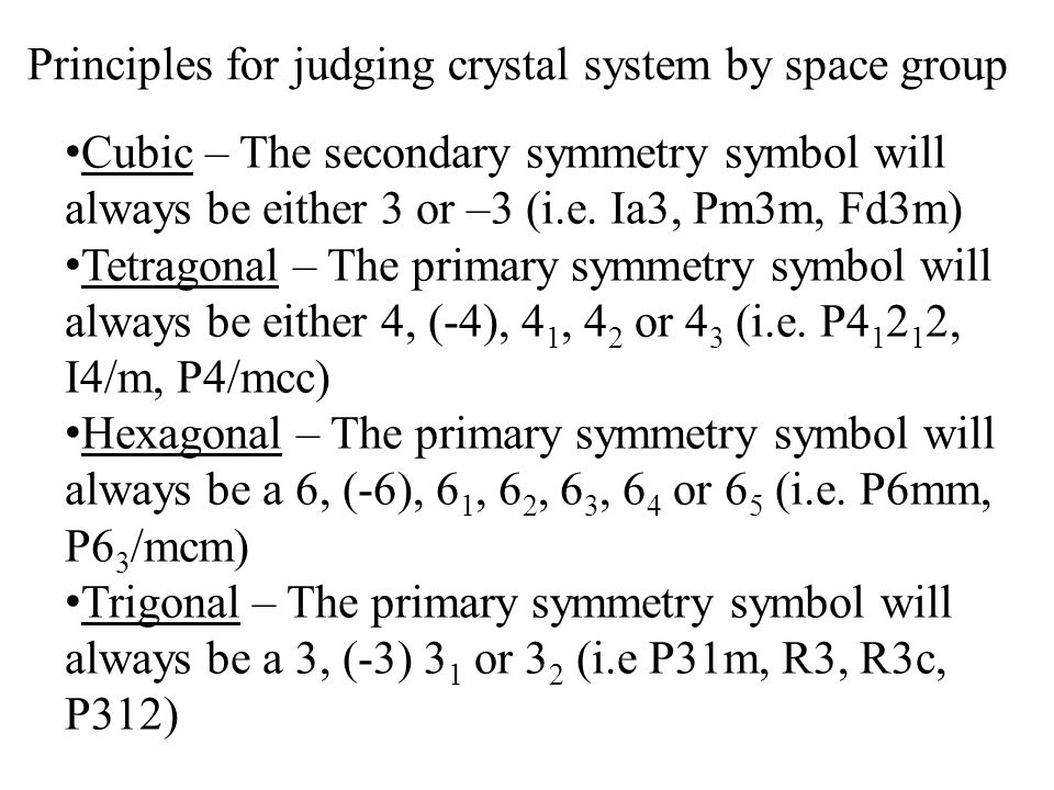 Principles for judging crystal system by space group