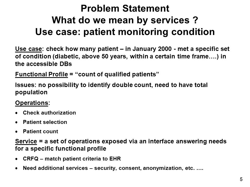 Problem Statement What do we mean by services