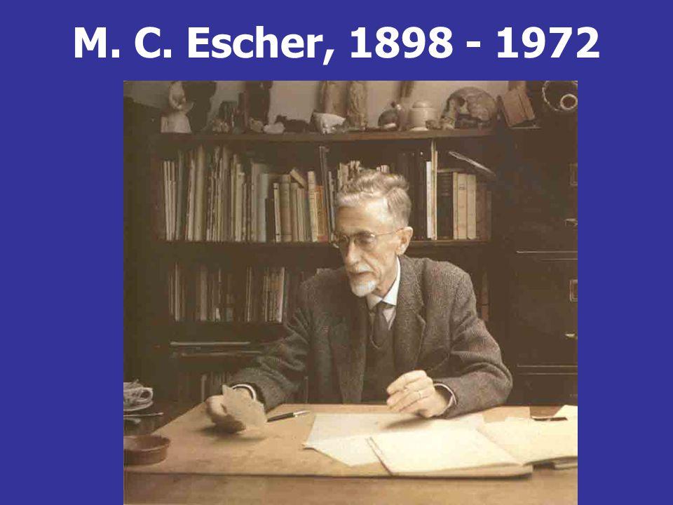 M. C. Escher, 1898 - 1972
