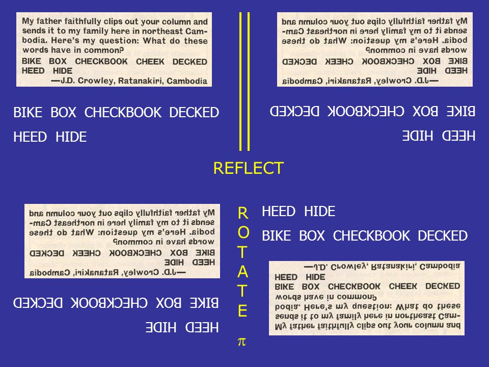 REFLECT ROTATE p BIKE BOX CHECKBOOK DECKED HEED HIDE