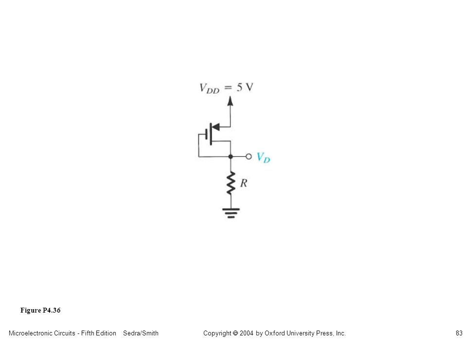 sedr42021_p04036.jpg Figure P4.36 Microelectronic Circuits - Fifth Edition Sedra/Smith