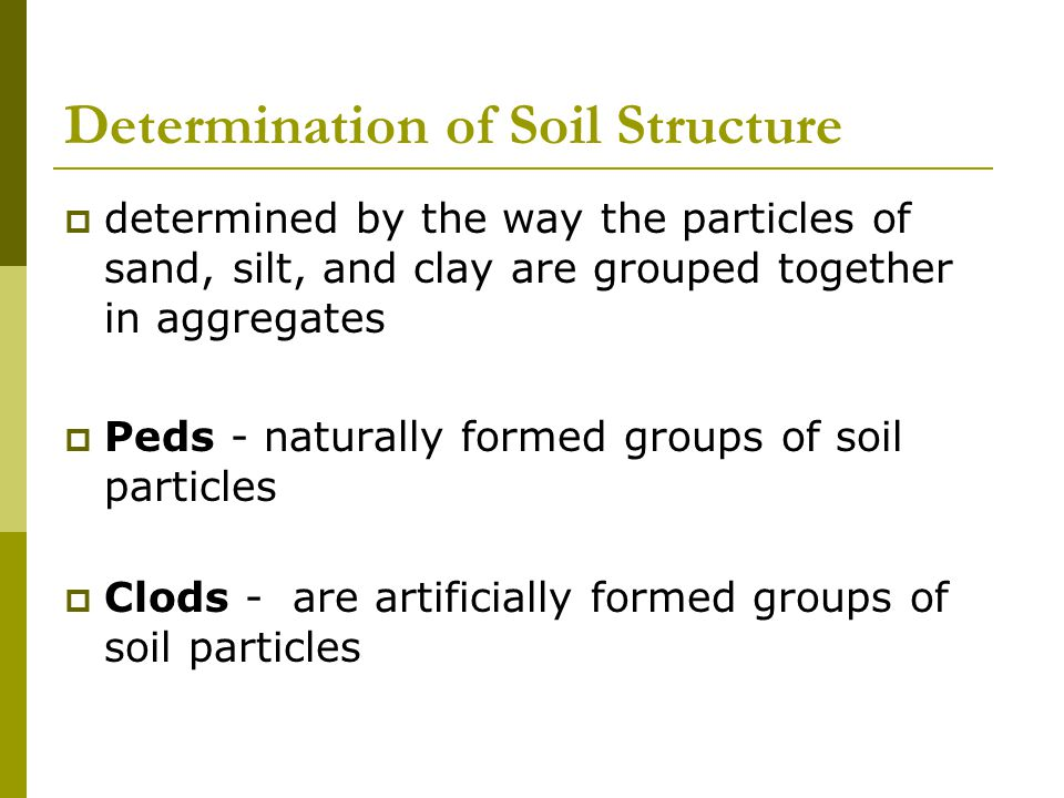 Determination of Soil Structure
