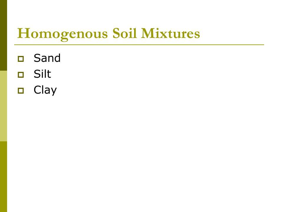 Homogenous Soil Mixtures
