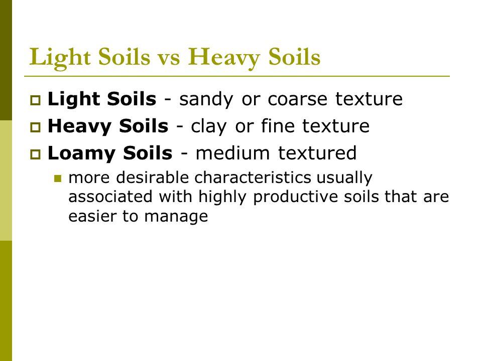 Light Soils vs Heavy Soils