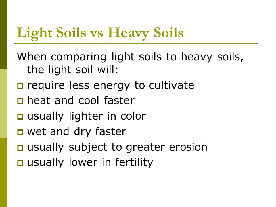 Light Soils vs Heavy Soils