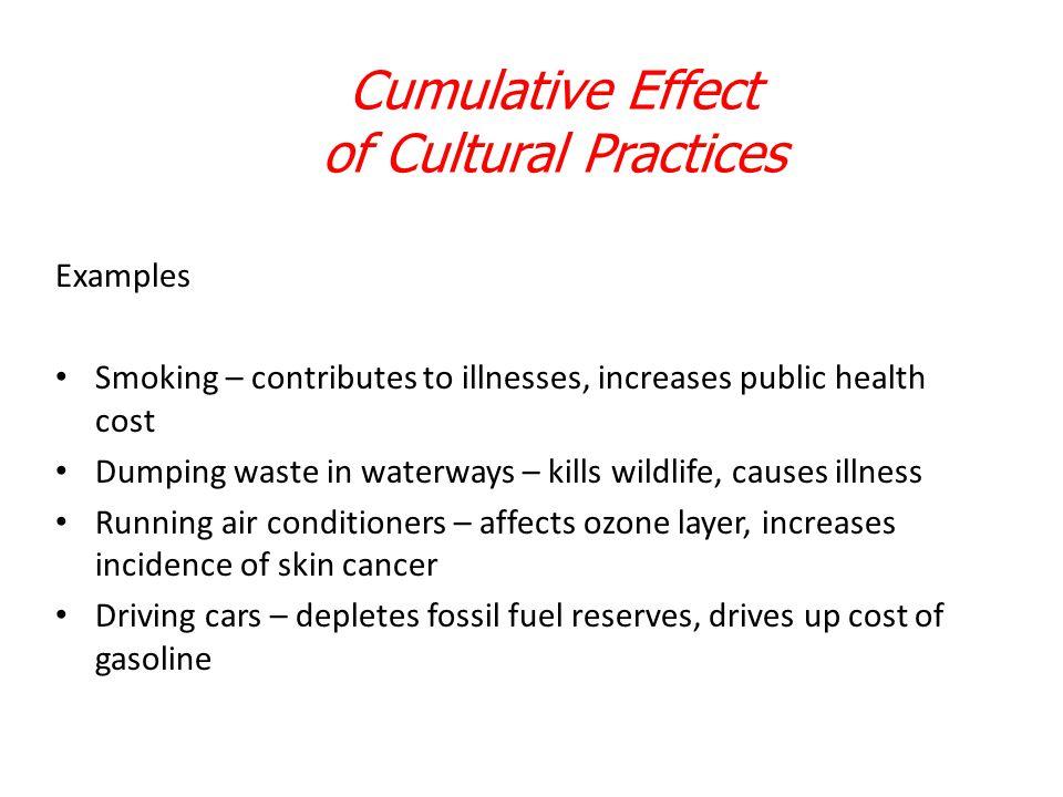 Cumulative Effect of Cultural Practices