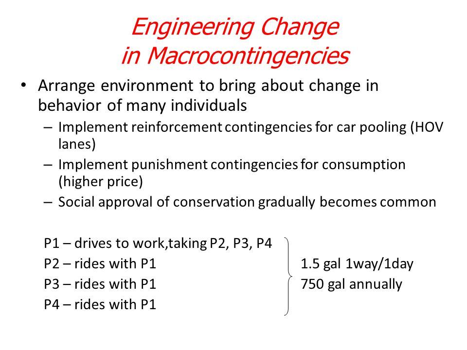 Engineering Change in Macrocontingencies