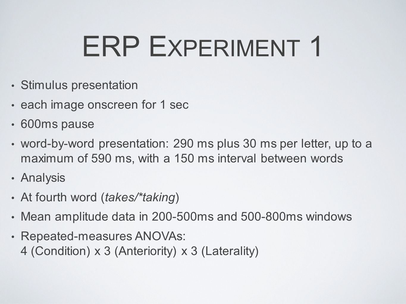 ERP Experiment 1 Stimulus presentation each image onscreen for 1 sec