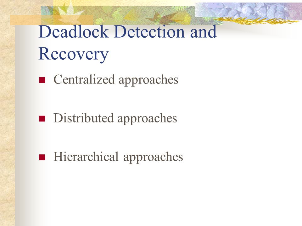 Deadlock Detection and Recovery