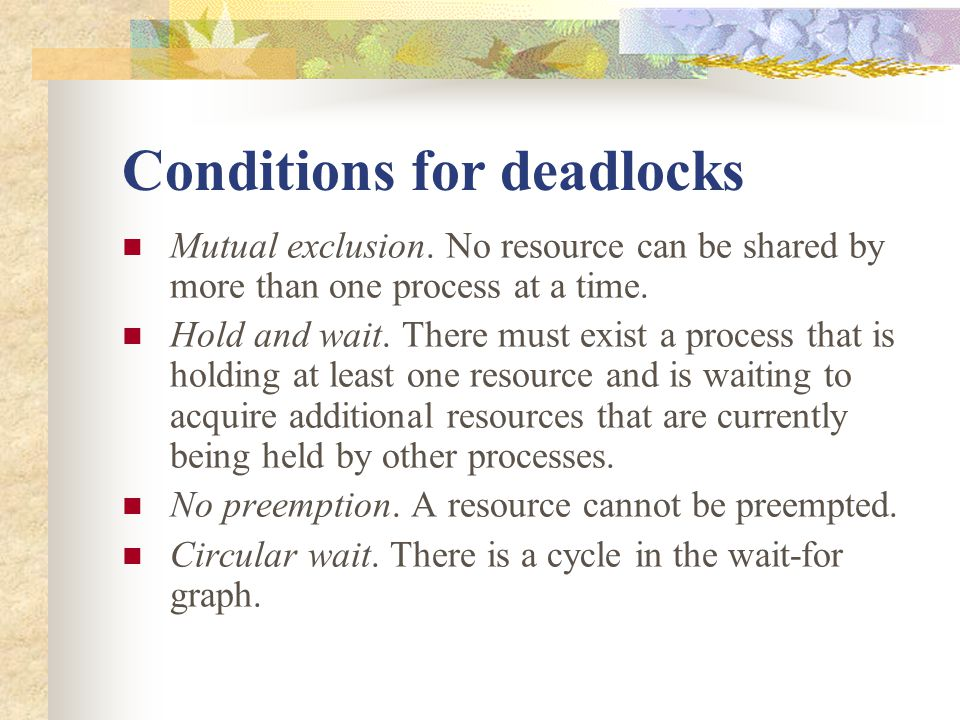Conditions for deadlocks