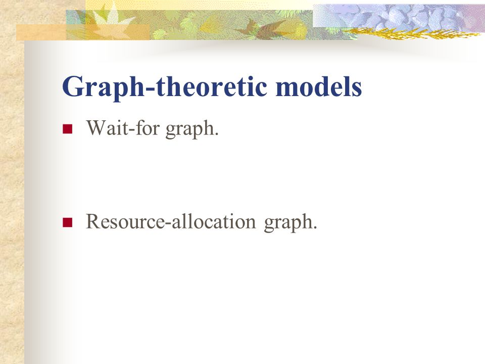 Graph-theoretic models