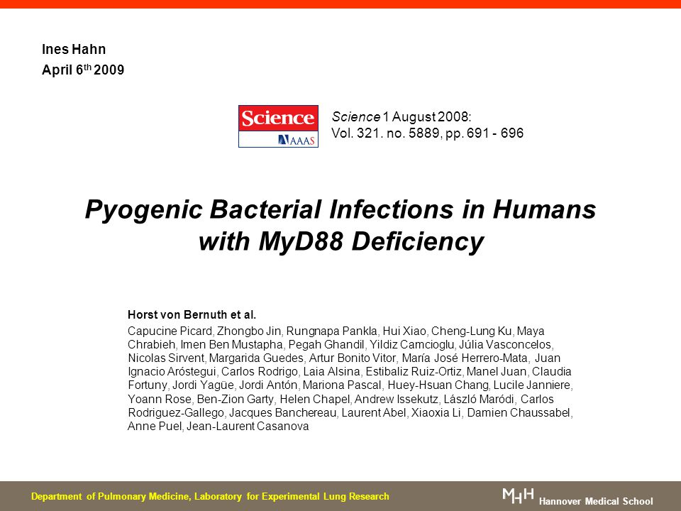Pyogenic Bacterial Infections in Humans with MyD88 Deficiency