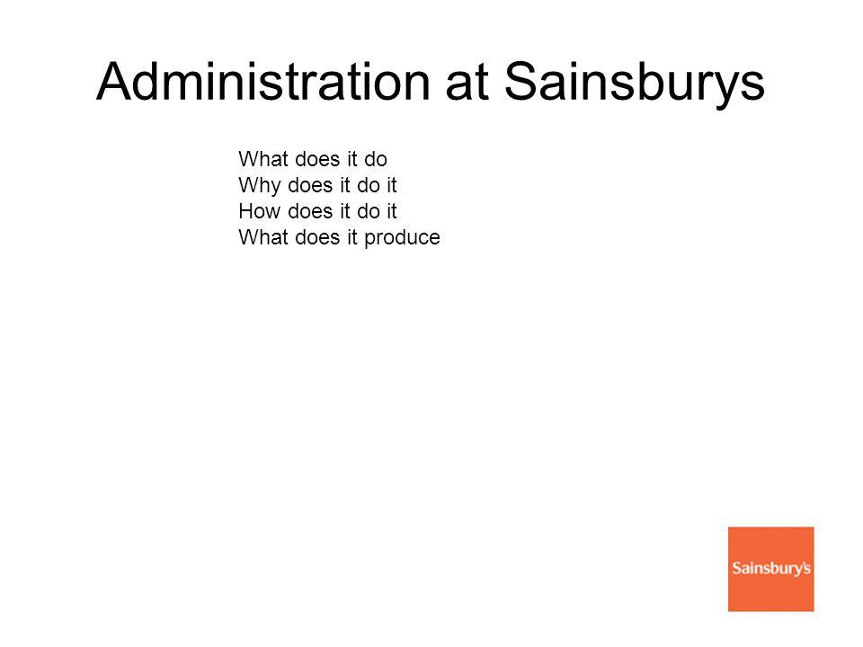 Administration at Sainsburys