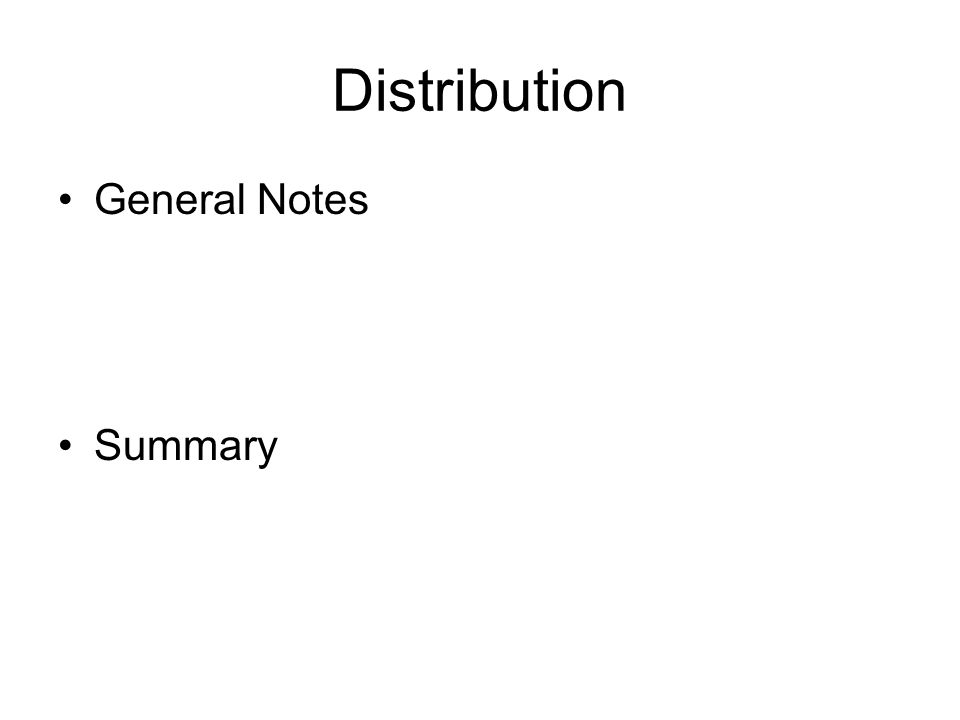 Distribution General Notes Summary