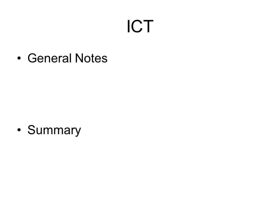 ICT General Notes Summary