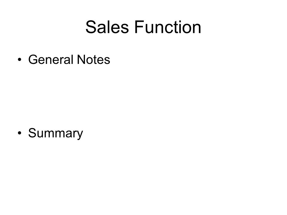 Sales Function General Notes Summary