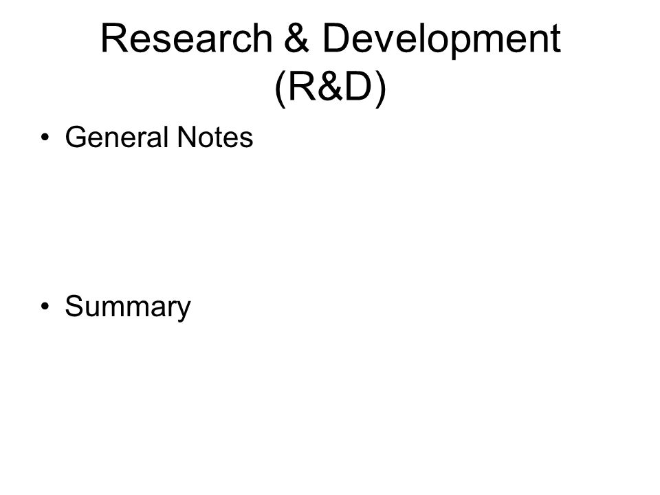 Research & Development (R&D)