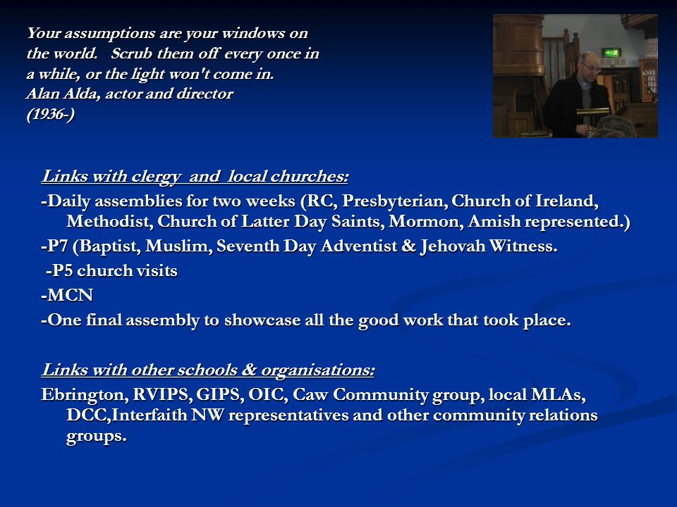 Links with clergy and local churches: