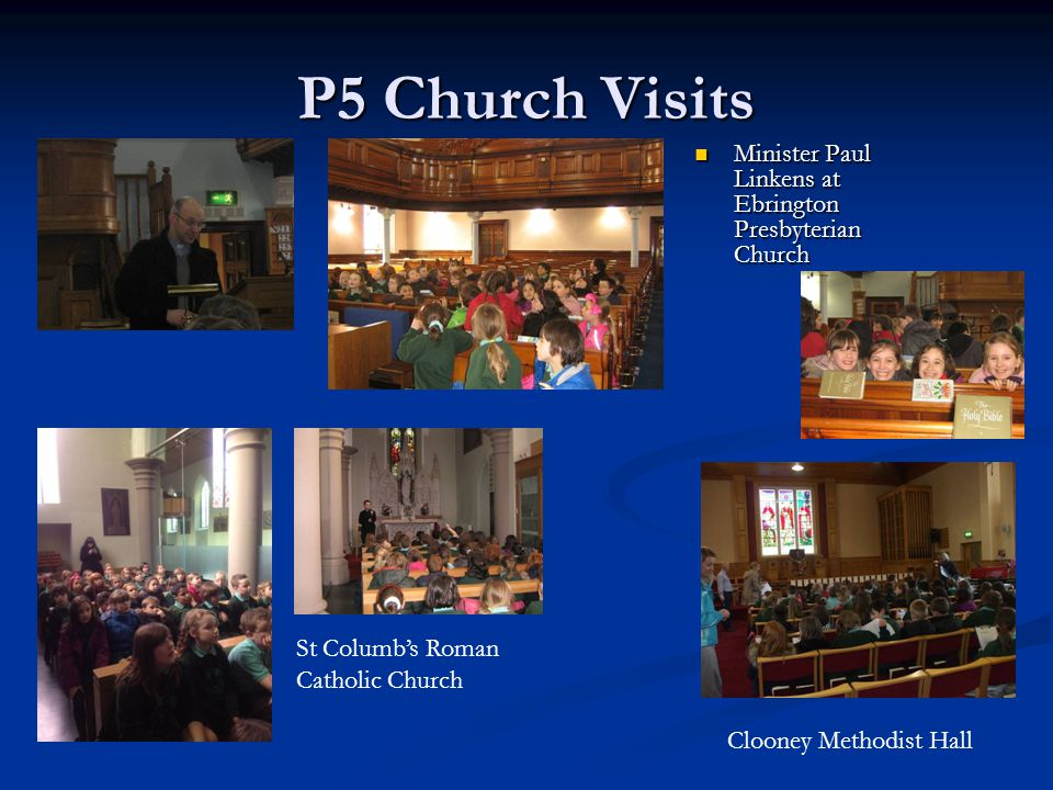 P5 Church Visits Minister Paul Linkens at Ebrington Presbyterian Church. St Columb's Roman Catholic Church.