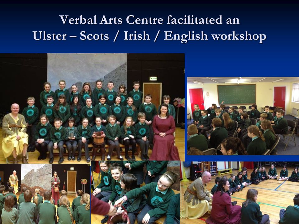 Verbal Arts Centre facilitated an Ulster – Scots / Irish / English workshop