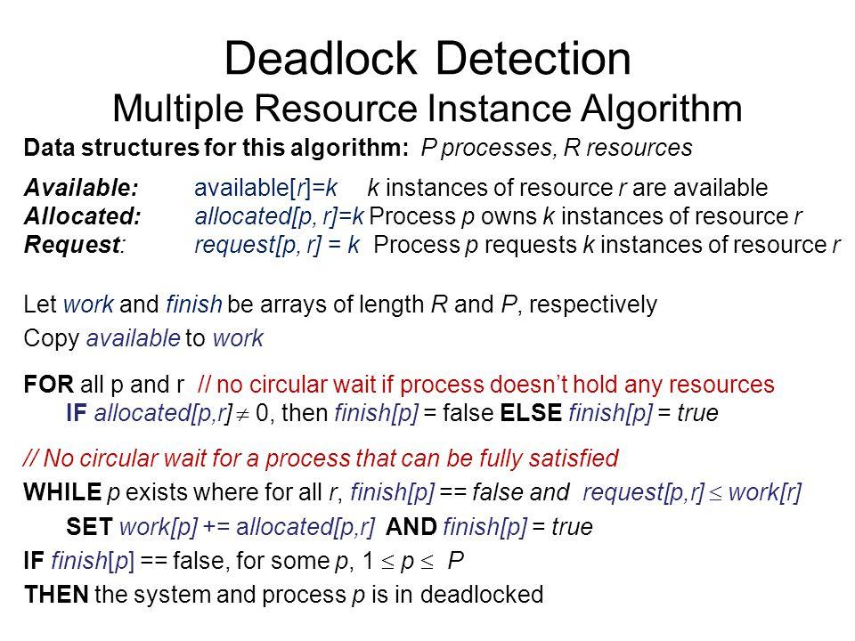 Deadlock Detection Multiple Resource Instance Algorithm