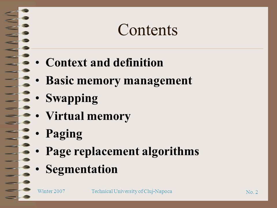 Contents Context and definition Basic memory management Swapping